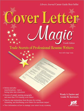 Cover Letter Magic , 4th Edition [Book]