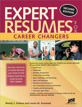 Expert Resumes for Career Changers , 2nd Edition