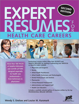 Expert Resumes for Health Care Careers, 2nd Edition