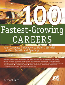 100 Fastest-Growing Careers, 11th Edition