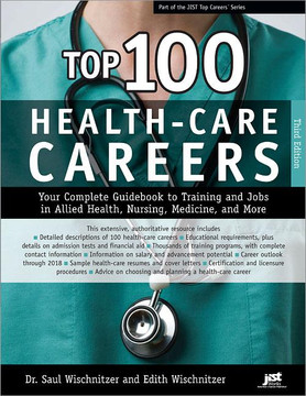 Top 100 Health-Care Careers , 3rd Edition