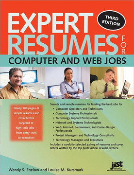Expert Resumes for Computer and Web Jobs , 3rd Edition