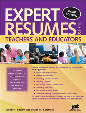 Expert Resumes for Teachers and Educators , 3rd Edition