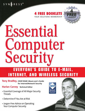 Essential Computer Security: Everyone's Guide to Email, Internet