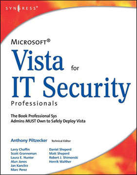 Microsoft Vista for IT Security Professionals