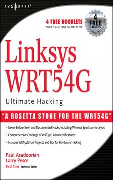 Linksys® WRT54G Ultimate Hacking
