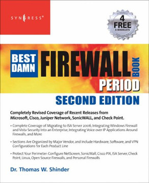 The Best Damn Firewall Book Period, 2nd Edition