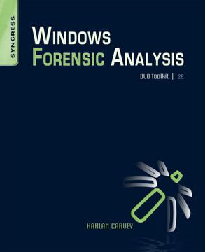 Windows Forensic Analysis DVD Toolkit, 2nd Edition