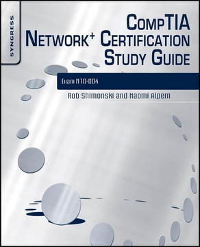 CompTIA Network+ Certification Study Guide: Exam N10-004, 2nd Edition