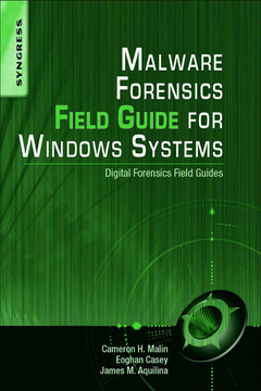 Malware Forensics Field Guide for Windows Systems