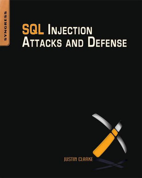 SQL Injection Attacks and Defense, 2nd Edition