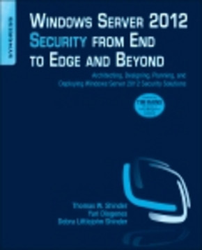 Windows Server 2012 Security from End to Edge and Beyond