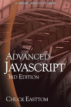 Advanced Javascript, 3rd Edition