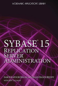 Sybase 15.0 Replication Server Administration