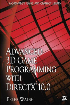 Advanced 3D Game Programming with DirectX 10 0 [Book]
