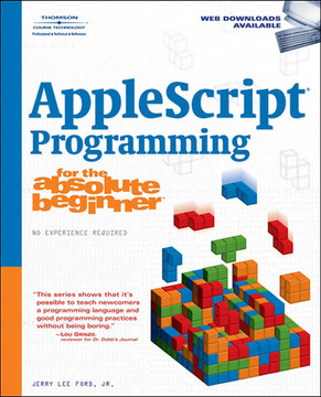 AppleScript® Programming for the Absolute Beginner