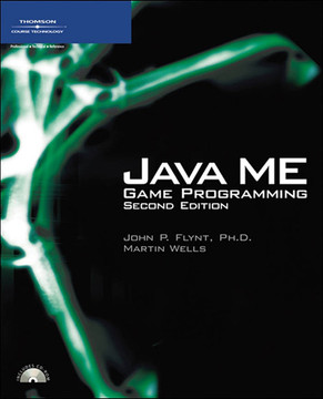 Java™ ME Game Programming, Second Edition