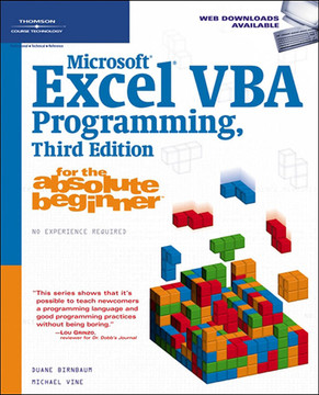 Microsoft® Excel® VBA Programming for the Absolute Beginner, Third Edition