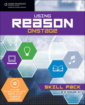 Using Reason™ Onstage: Skill Pack