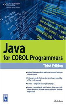 Java™ for COBOL Programmers, Third Edition