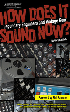 How Does It Sound Now? Legendary Engineers and Vintage Gear