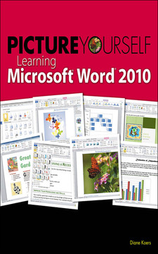 Picture Yourself Learning Microsoft® Word® 2010