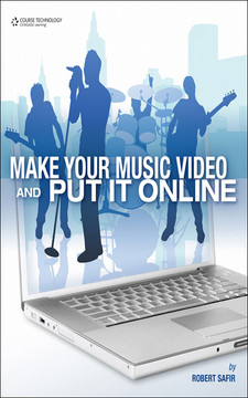 Make Your Music Video and Put It Online