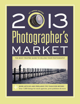 2013 Photographer's Market, 36th Edition