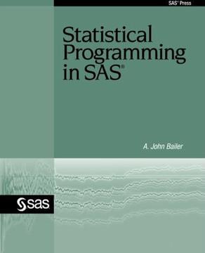 Statistical Programming in SAS®