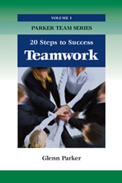 Teamwork: 20 Steps to Success