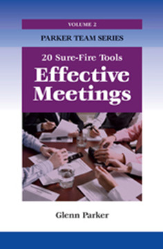 Effective Meetings: 20 Sure-Fire Tools