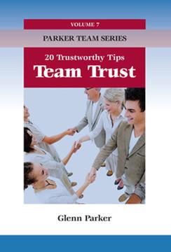 Team Trust: 20 Trustworthy Tips