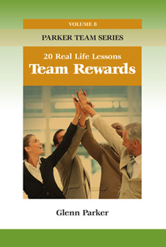 Team Rewards: 20 Real Life Lessons