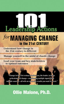 101 Leadership Actions for Managing Change in the 21