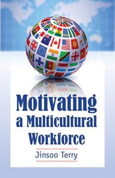 Motivating a Multicultural Workforce