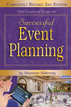 The Complete Guide to Successful Event Planning, 2nd Edition