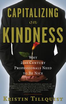 Capitalizing on Kindness