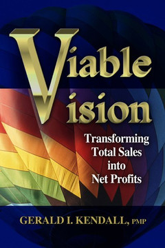 Viable Vision: Transforming Total Sales into Net Profits