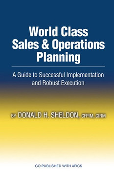 World Class Sales and Operations Planning