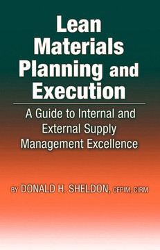 Lean Materials Planning and Execution