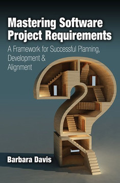 Mastering Software Project Requirements
