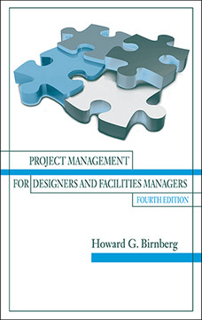 Project Management for Designers and Facilities Managers, Fourth Edition