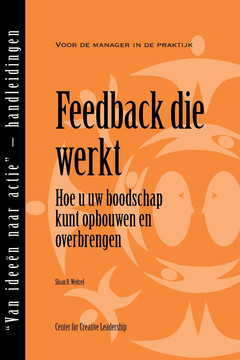 Feedback That Works: How to Build and Deliver Your Message (Dutch)
