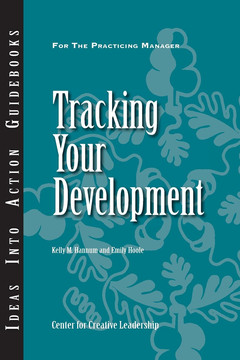 An Ideas Into Action Guidebook: Tracking Your Development