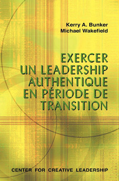 Leading With Authenticity in Times of Transition (French Canadian)