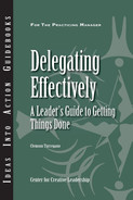 Cover of An Ideas Into Action Guidebook: Delegating Effectively: A Leader's Guide to Getting Things Done