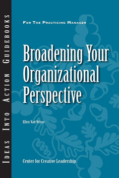An Ideas Into Action Guidebook: Broadening Your Organizational Perspective