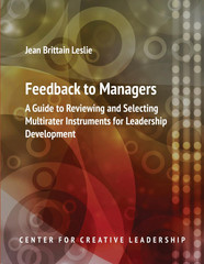 Feedback to Managers: A Guide to Reviewing and Selecting Multirater Instruments for Leadership Development, 4th Edition