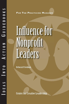 An Ideas Into Action Guidebook: Influence for the Nonprofit Leader