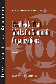 An Ideas Into Action Guidebook: Feedback that Works for Nonprofit Organizations